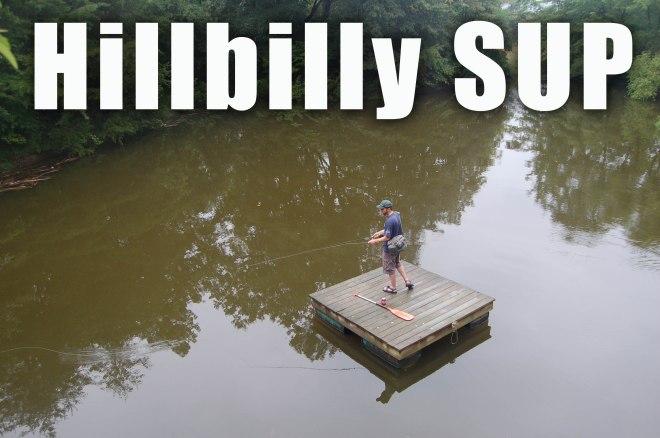 Hillbilly SUP